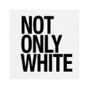 Not Only White